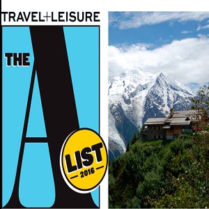 TRAVEL & LEISURE A-LIST AWARD - 2016 -  BEST FOR FRANCE & SWITZERLAND